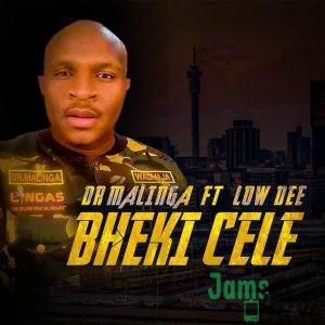 Dr Malinga – Bheki Cele ft. Low Dee Mp3