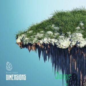 Echo Deep – Dimensions (Original Mix) Mp3