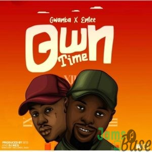 Gwamba – Own Time ft. Emtee