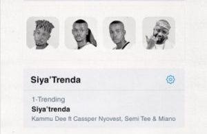 Kammu Dee – Siya Trenda ft. Cassper Nyovest, Miano, Semi Tee mp3