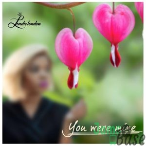 Londie London - You Were Mine Mp3