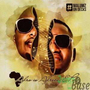 Malumz on Decks – Taba Tsa Hao (Afro Brotherz Spirit Remix) Mp3