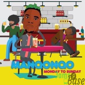 Manqonqo – Monday to Sunday Mp3
