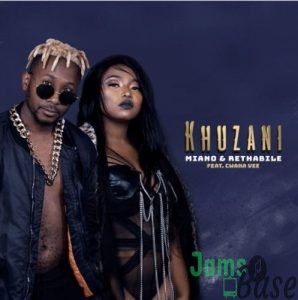 Miano & Rethabile – Khuzani ft. Cwaka Vee Mp3
