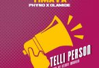 [MUSIC] Timaya - Telli Person ft Phyno x Olamide Mp3
