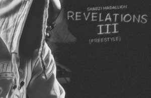 ShabZi Madallion - Revelations III Mp3