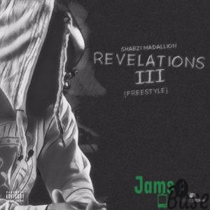 ShabZi Madallion - Revelations III Mp3