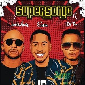 SUPTA - SuperSonic ft. NaakMusiQ & DJ Tira Mp3