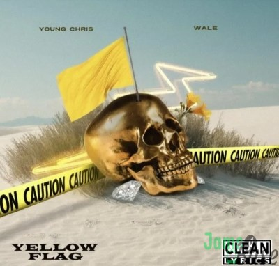 Young Chris Yellow Flag Mp3 Download