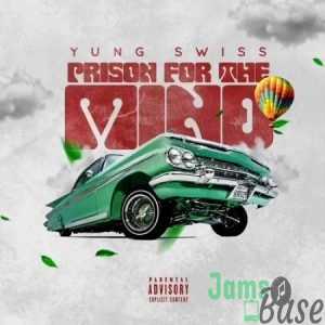 Yung Swiss – Prison for the Mind Mp3