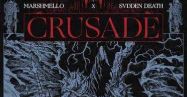 Marshmello Ft. SVDDEN DEATH – Crusade