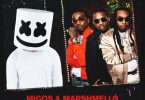 Migos Ft. Marshmello – Danger