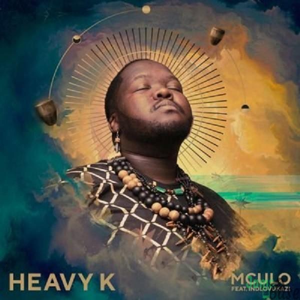 Heavy K – Mculo ft. Indlovukazi