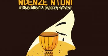 Heavy-K – Ndenze Ntoni ft. Cassper Nyovest, Ntombi Music