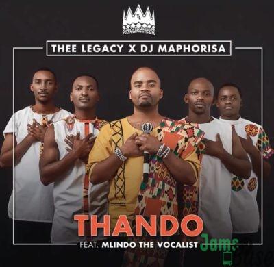 Thee Legacy, DJ Maphorisa – Thando ft. Mlindo The Vocalist