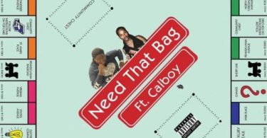 Young Chop Ft. Calboy – Need That Bag
