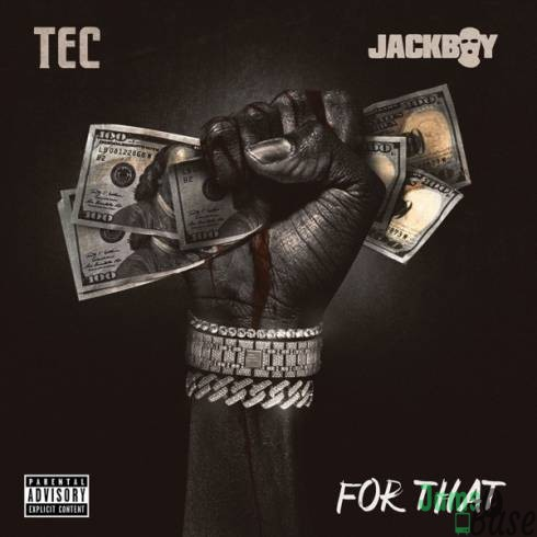 Jackboy Ft. TEC – For That