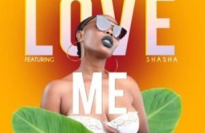 Trina South ft Sha Sha – Love Me