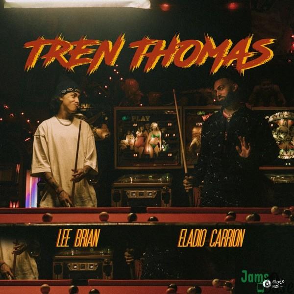 Leebrian & Eladio Carrión Tren Thomas Mp3 Download