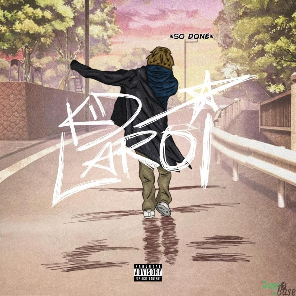 The Kid LAROI – So Done