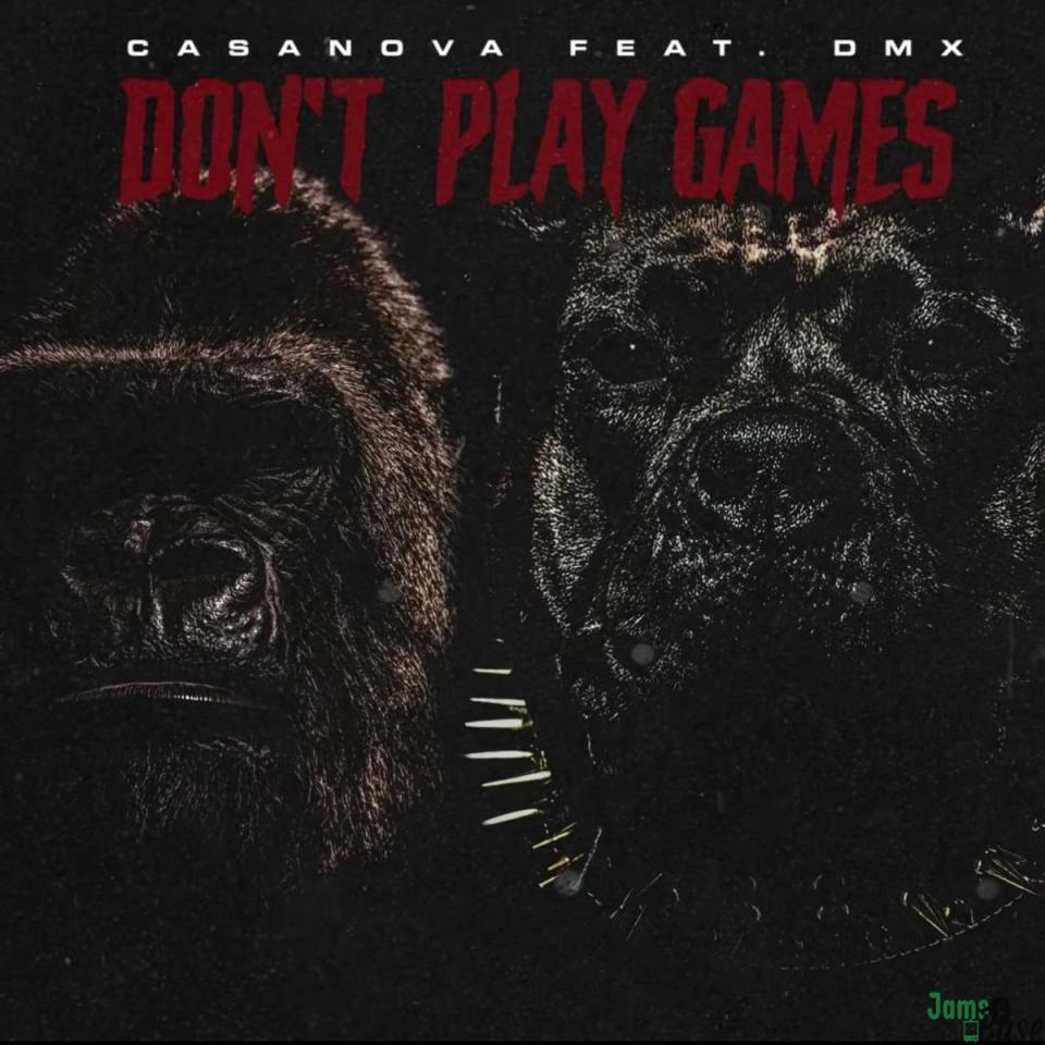 Casanova Ft. DMX – Don't Play Games