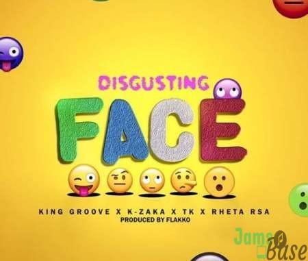 King Groove, K-Zaka, TK & Retha RSA – Disgusting Face