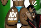 Naira Marley Idi Oremi (Opotoyi 2)