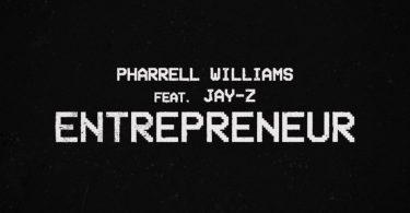 Pharrell Williams Ft. JAY-Z – Entrepreneur