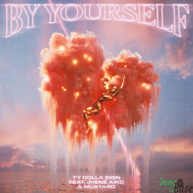 Ty Dolla $ign Ft. Jhené Aiko & Mustard – By Yourself