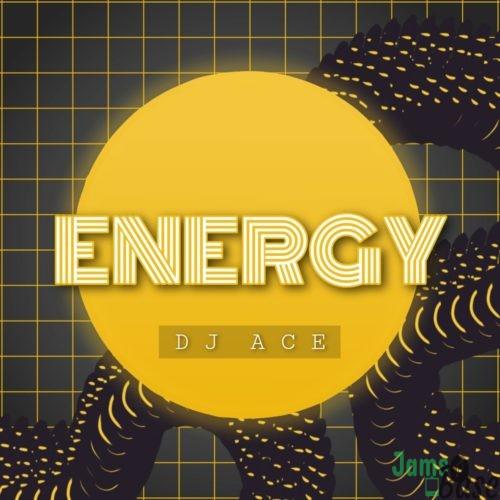 DJ Ace – Energy