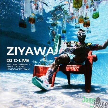 DJ C-Live – Ziyawa ft. MusiholiQ, Anzo & Just Bheki