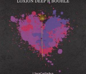 Loxion Deep – iJezi'elisha ft. Boohle