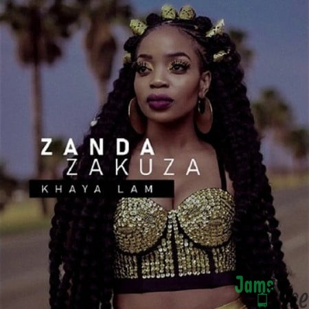 Zanda Zakuza – Khaya Lam ft. Master KG & Prince Benza