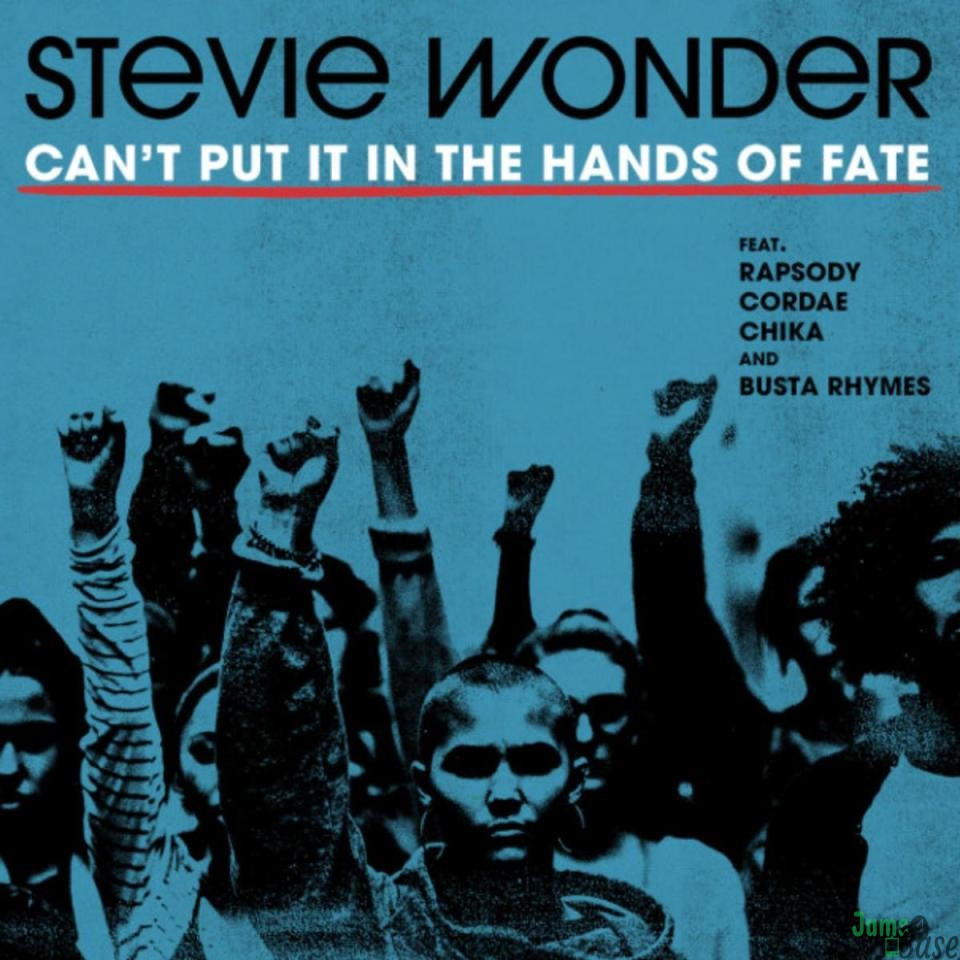 Stevie Wonder Ft. Busta Rhymes, Cordae, Chika & Rapsody – Can't Put It In The Hands Of Fate