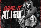 Kevin Gates – Give It All I Got