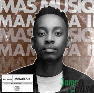 Mas Musiq – Serious (feat. Bontle Smith, Vyno Miller & KayGee The Vibe)