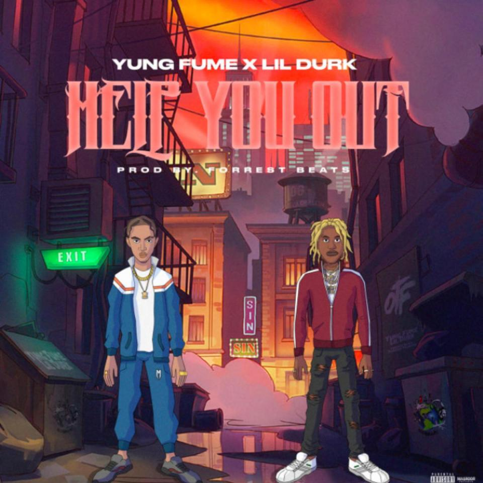 Yung Fume Ft. Lil Durk – Help You Out