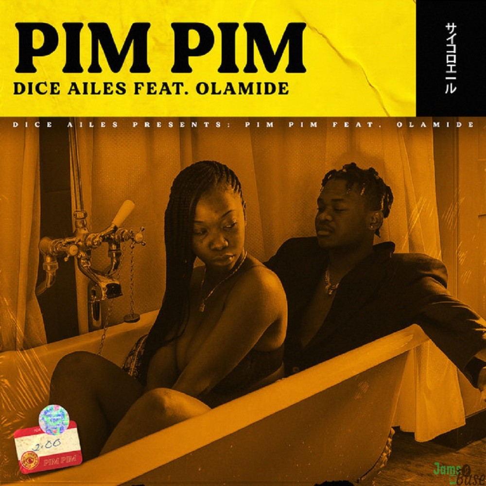 Dice Ailes ft. Olamide – Pim Pim mp3