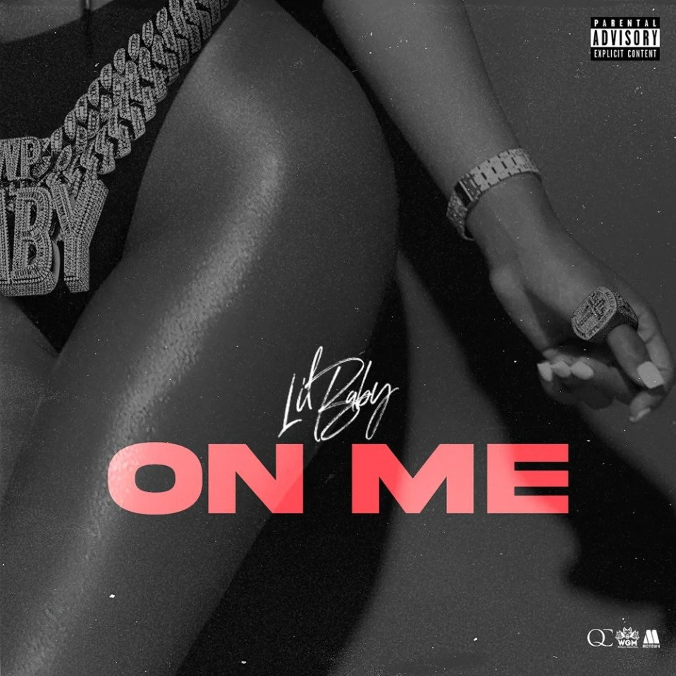 Lil Baby – On Me