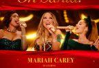 Mariah Carey Ft. Ariana Grande & Jennifer Hudson – Oh Santa!