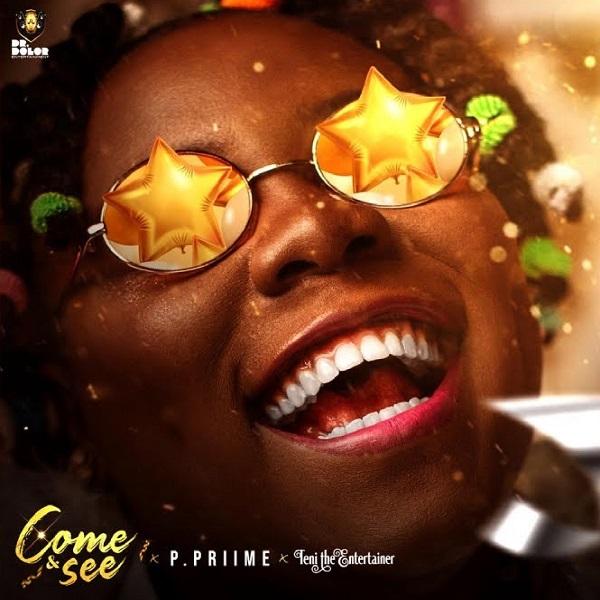 P.Priime Teni Come and See