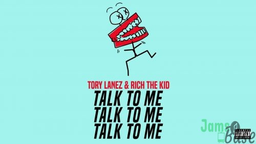 DOWNLOAD: Tory Lanez ft Rich The Kid – Talk To Me (mp3)