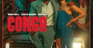 Meek Mill Ft. Leslie Grace – CONGA
