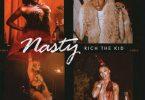 Rich The Kid Ft. Mulatto, Flo Milli & Rubi Rose – Nasty