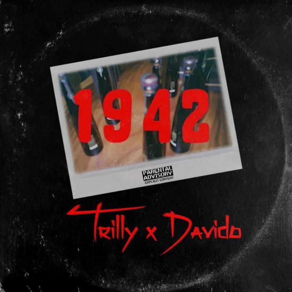 Trilly Ft. Davido – 1942