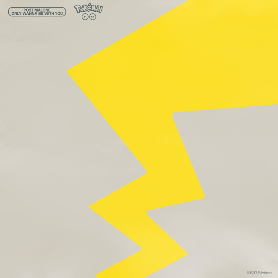 Post Malone – Only Wanna Be With You (Pokémon 25 Version)