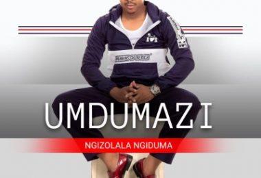 Umdumazi – Umlaba (Ngizolala Ngiduma) Mp3 download