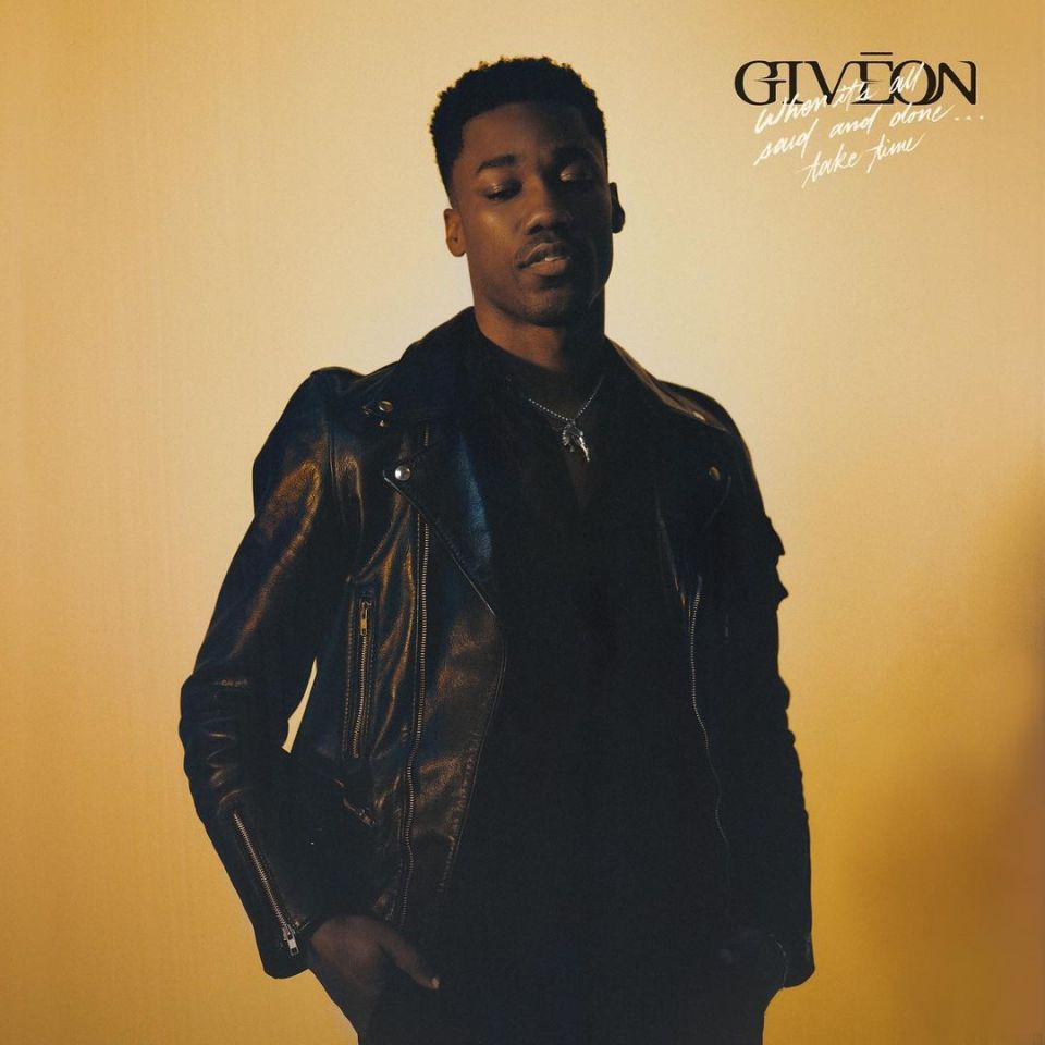 ALBUM: GIVĒON – When It's All Said And Done… Take Time