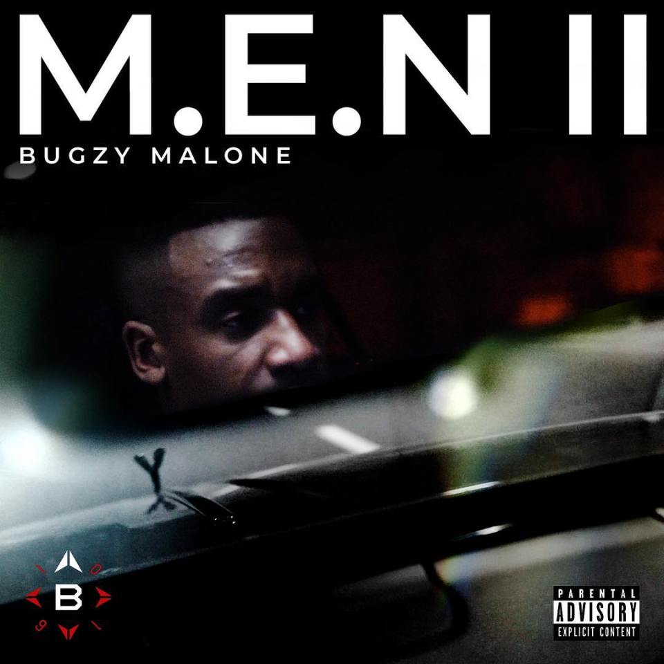 Bugzy Malone – M.E.N II