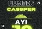Cassper Nyovest – Ama Number Ayi '10 ft. Abidoza, Kammu Dee, LuuDaDeejay